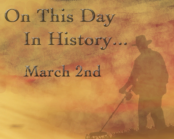 On This Day in History: March 2nd